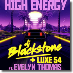Cover: DJ Blackstone & Luxe 54 feat. Evelyn Thomas - High Energy