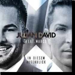 Cover: Julian David feat. Marco - In diesem Augenblick