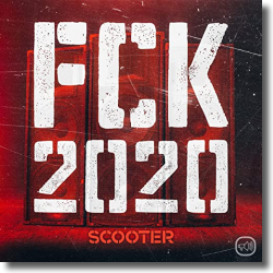 Cover: Scooter - FCK 2020