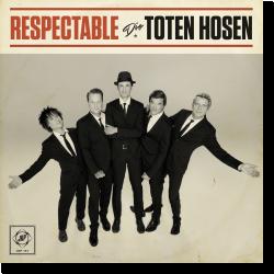 Cover: Die Toten Hosen - Respectable