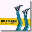Cover:  Cityflash - On The Floor