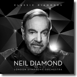 Cover: Neil Diamond - Classic Diamonds With The London Symphony Orchestra