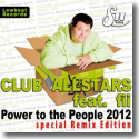 Cover: Club Allstars feat. fii - Power To The People 2012