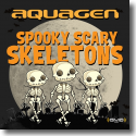Cover:  Aquagen - Spooky Scary Skeletons