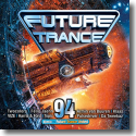 Cover:  Future Trance 94 - Various Artists