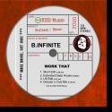 B.Infinite - Work That