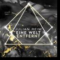 Cover: Julian Reim - Eine Welt entfernt