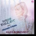 Cover: Alex Rosenrot - Diese Eiszeit