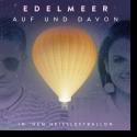 Cover:  Edelmeer - Auf und davon (in 'nem Heißluftballon)