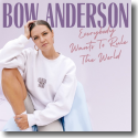 Cover: Bow Anderson - Everybody Wants To Rule The World