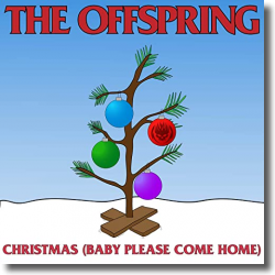 Cover: The Offspring - Christmas (Baby Please Come Home)