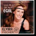 Cover:  Elvira Fischer - Sag er ist dir nicht egal