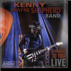 Cover: Kenny Wayne Shepherd - Straight To You: Live