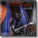 Cover:  Kenny Wayne Shepherd - Straight To You: Live