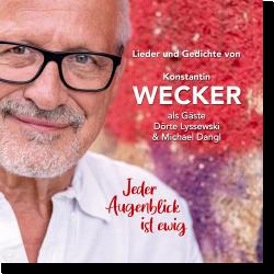 Cover: Konstantin Wecker - Jeder Augenblick ist ewig