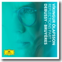 Cover: Víkingur Ólafsson - Reflections Part 1 Debussy · Bruyères