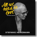 Cover: Stefanie Heinzmann - All We Need Is Love (Acoustic Edition)