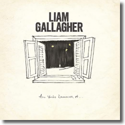 Cover: Liam Gallagher - All You're Dreaming Of
