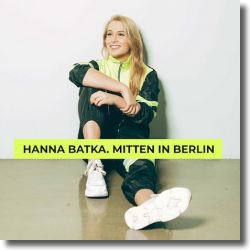 Cover: Hanna Batka - Mitten in Berlin