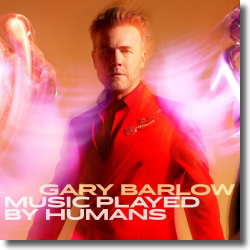 Cover: Gary Barlow - Music Played By Humans
