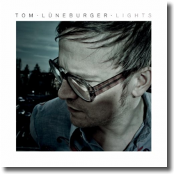 Cover: Tom Lüneburger - Lights