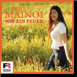 Cover: Lena Mainoi - Wie ein Feuer