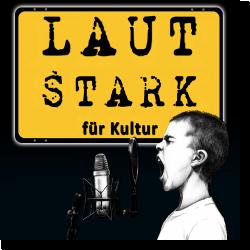 Cover: LAUTSTARK für Kultur - Various Artists