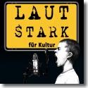 Cover:  LAUTSTARK für Kultur - Various Artists