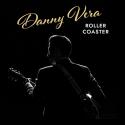 Cover: Danny Vera - Roller Coaster