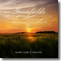 Cover: Barry Gibb - Greenfields: The Gibb Brothers' Songbook, Vol. 1