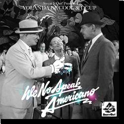 Cover: Yolanda Be Cool vs. Dcup - We No Speak Americano (10th Anniversary Edit)
