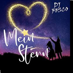 Cover: DJ Fosco - Mein Stern