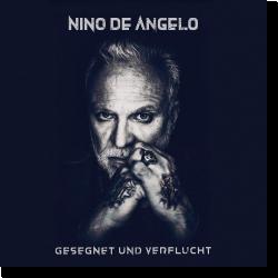 Cover: Nino de Angelo - Gesegnet und verflucht