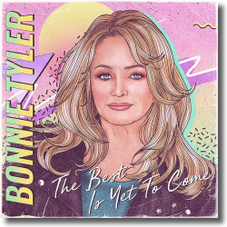 Cover: Bonnie Tyler - The Best Is Yet To Come