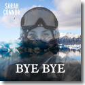 Cover: Sarah Connor - Bye Bye