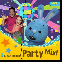Cover: Kikaninchen & Anni & Christian - Kikaninchen Party Mix!