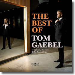 Cover: Tom Gaebel - The Best of Tom Gaebel