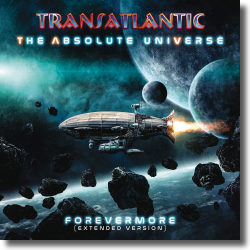 Cover: Transatlantic - The Absolute Universe: Forevermore