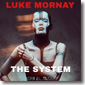 Cover:  Luke Mornay - The System (F'ed Us Up)