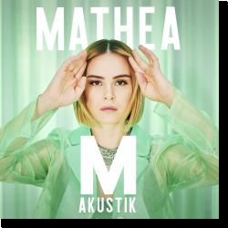 Cover: Mathea - M – AKUSTIK