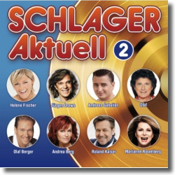 Cover: Schlager Aktuell 2 - Various Artists