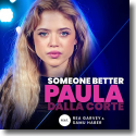 Cover:  Paula Dalla Corte feat. Rea Garvey & Samu Haber - Someone Better (From The Voice Of Germany)