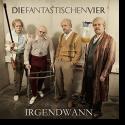 Cover: Die Fantastischen Vier - Irgendwann