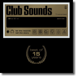 Cover: Club Sounds - Best Of 15 Years - Various Artists