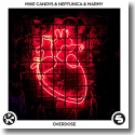 Cover: Mike Candys, Neptunica & Marmy - Overdose