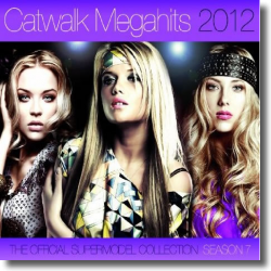 Cover: Catwalk Megahits 2012 - Season 7 - Various Artists