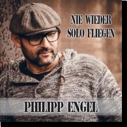 Cover: Philipp Engel - Nie wieder solo fliegen