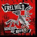 Cover: Frei.Wild - Scheiß auf 2020