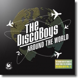 Cover: The Disco Boys - Around The World