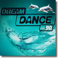 Cover: Dream Dance Vol. 90 - Various Artists